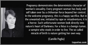 Pregnancy demonstrates the deterministic character of woman's ...