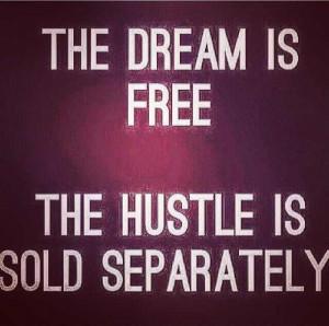 dream #hustle #grind