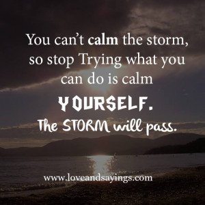 Calm yourself | Love and Sayings