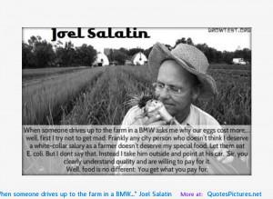 Joel Salatin motivational inspirational love life quotes sayings ...