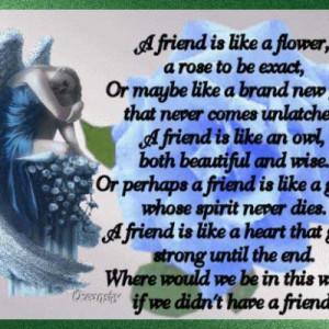 Friend Is Like a Flower ~ Flower Quote