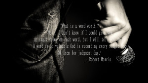 Words Quote By Pastor Robert Morris of Gateway Church