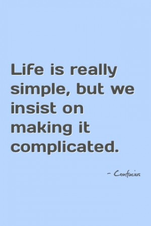 Confucius, quotes, sayings, life, simple, wise
