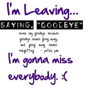 Saying Goodbye.....I really am leaving!!!!!