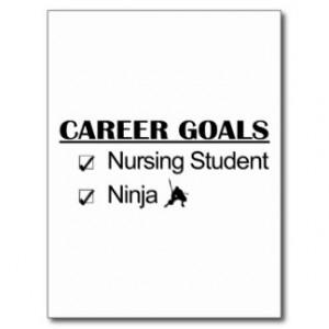 Ninja Career Goals - Nursing Student Postcard