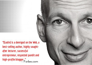 ... Your Job ~ Top 10 Seth Godin Quotes To Motivate You To Quit Your Job