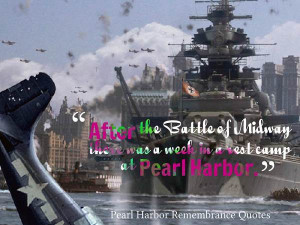 Pearl Harbor Remembrance Day Quotes Pictures | Christmas 2014 Pictures