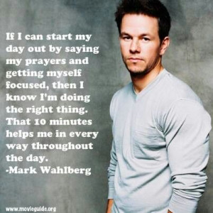 This quote is another reason I love Mark Wahlberg.