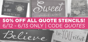 Use the code QUOTES to get 50% off all Wall Quote Stencils from ...