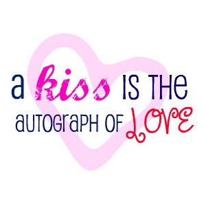 kiss quote