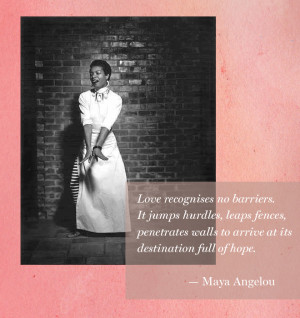 Maya Angelou birthday quote about love starlet quote of the week pink ...