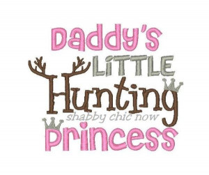 Daddy's little Hunting Princess