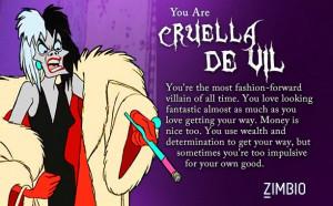 ... Zimbio's Disney villains quiz and I'm Cruella De Vil! Who are you