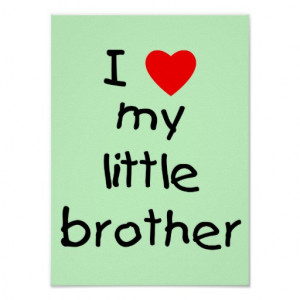 ... my little brother a brother shares love you bro funny brother quote