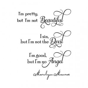 marilyn monroe quote 17 im pretty but im not