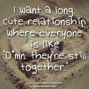 love this long relationship love quote who doesn t want a lasting ...