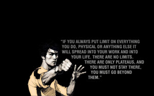 Bruce Lee Quote On Eliminating The Word Limit From Your Life & Go ...