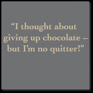 wall quote decal - chocolate, don't give up