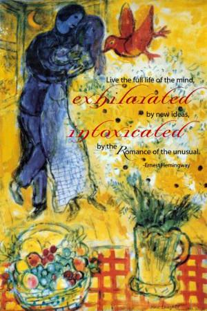 ... Ponderings ¤ poetry, quotes & haiku - Ernest Hemingway (Marc Chagall