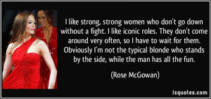 quote-i-like-strong-strong-women-who-don-t-go-down-without-a-fight-i ...
