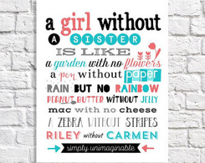 Personalized Sister Quote Print. Bi g Sister Little Sister Birthday ...