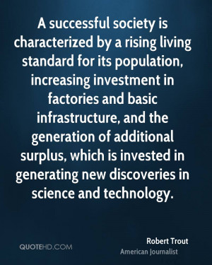 successful society is characterized by a rising living standard for ...