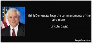 More Lincoln Davis Quotes