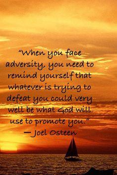 Adversity.. Joel Osteen quotes