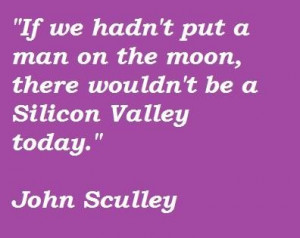 John sculley famous quotes 4