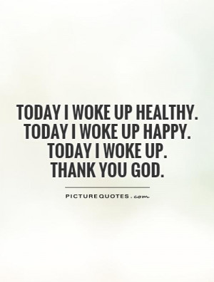 Thank You Quotes God Quotes Faith Quotes Healthy Quotes Today Quotes