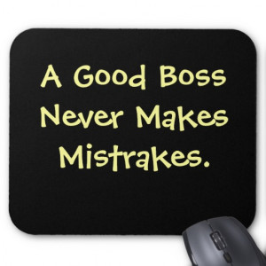 funny_boss_quote_mousepad-r850542b572a141c4bf31ebd2fcb9f56c_x74vi ...