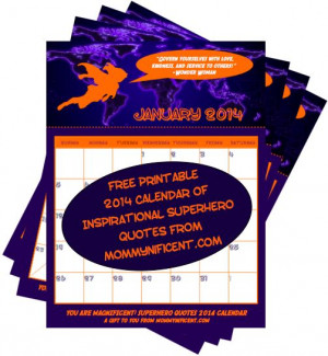 Free Printable Inspirational Superhero Quotes 2014 calendar from ...