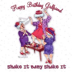 Funny Happy Birthday Quotes for Friends | Happy Birthday Girlfriend ...