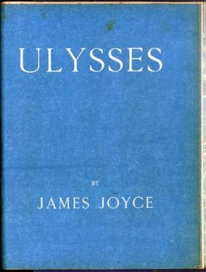 James Joyce, Ulysses. London: Published for the Egoist Press by John ...