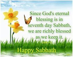 Happy Sabbath! Things Christians Sabbath, Sabbath Quotes, Sabbath Rest ...