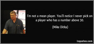 quote-i-m-not-a-mean-player-you-ll-notice-i-never-pick-on-a-player-who ...