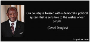 Our country is blessed with a democratic political system that is ...