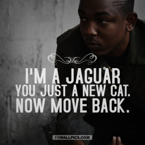 Kendrick Lamar Move Back Quote Picture