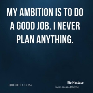 Ilie Nastase Quotes | QuoteHD