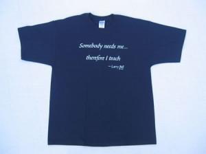 "Somebody Needs Me"" T-Shirt"