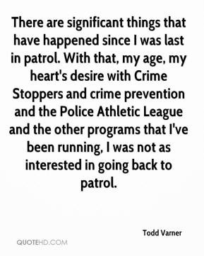 , my age, my heart's desire with Crime Stoppers and crime prevention ...