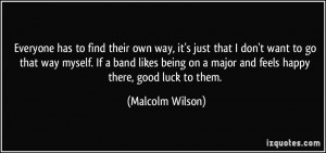 More Malcolm Wilson Quotes