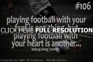 football quotes, sport, sayings, mental inspirational football quotes ...