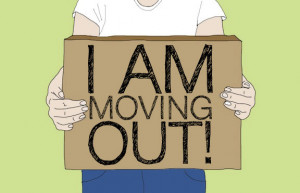 Quotes About Moving Away From Home Move out.