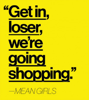Funny quote from the popular movie Mean Girls starring Rachel McAdams ...