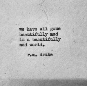 quotes rm drake quotes beast quotes r m drake quotes smile r m drake