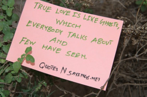 True Love Is Like Ghosts Love quote pictures