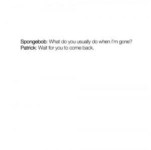 cute, patrick, quote, spongebob, text, typography