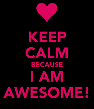 Back > Gallery For > I Am Awesome Wallpaper
