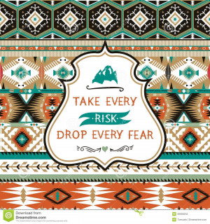 Navajo seamless colorful tribal pattern with elementes quotes on ...